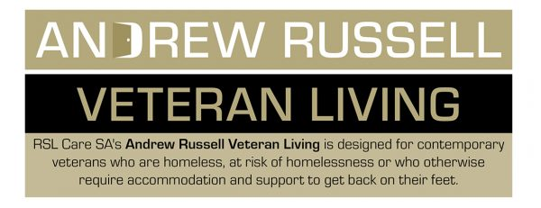 ARVL, Andrew Russell Veteran Living, supporting young veterans, RSL Care SA, homelessness